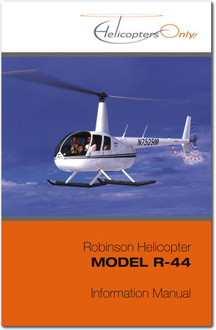 Robinson R44 Helicopter Pilot Information Manual